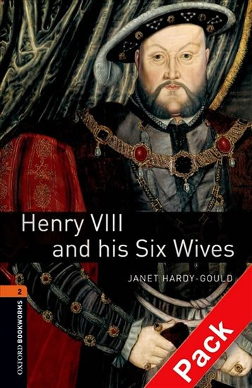 Oxford Bookworms Library New Edition 2 Henry VIII and His Six Wives with Audio Mp3 Pack