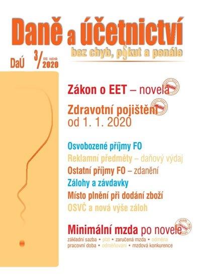 DaÚ 3/2020 EET novela - Zdravotní pojištění:  změny, Místo plnění při dodání zboží, Ostatní příjmy FO: zdanění