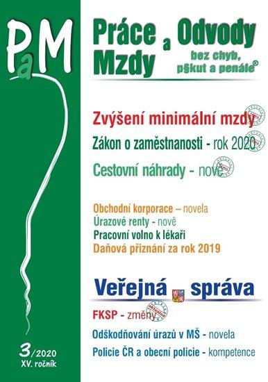 Práce a mzdy 3/2020 Nová výše minimální mzdy - Pracovní cesta, Zaměstnanost, Obchodní korporace, Úrazové renty, FKSP