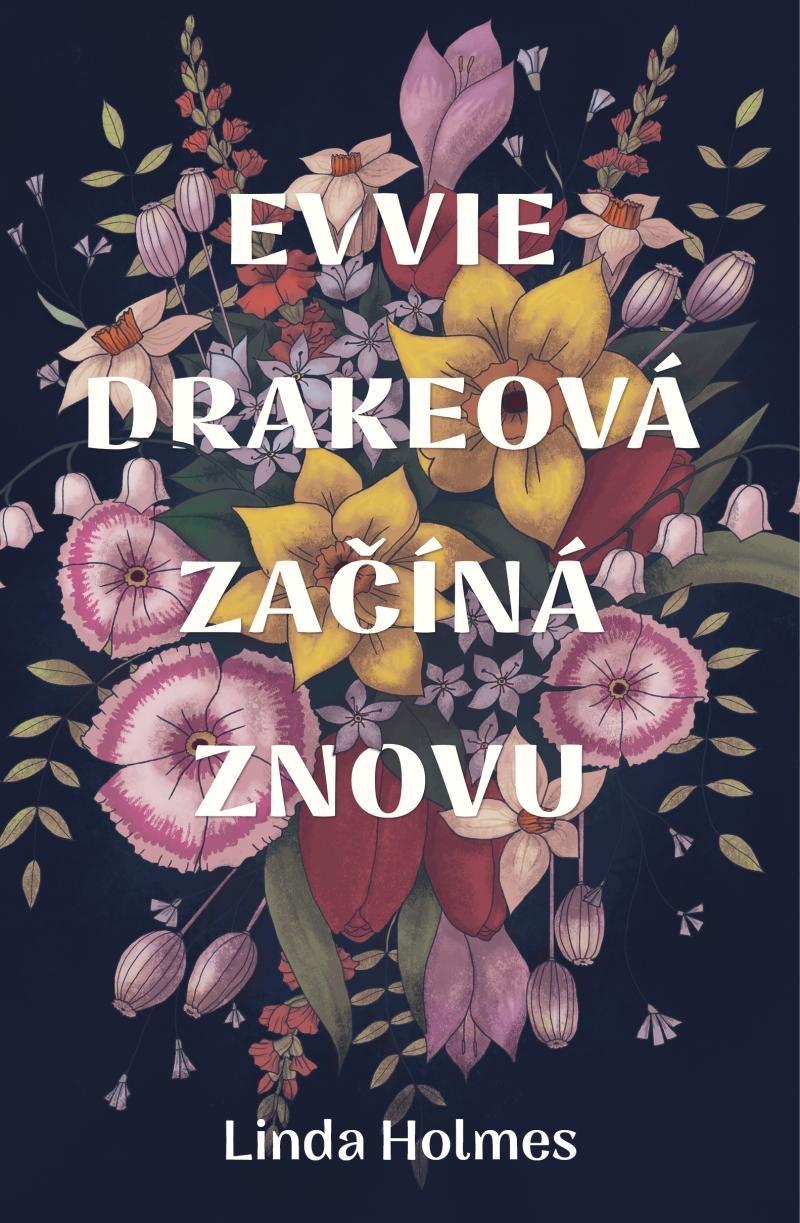 Evvie Drakeová začíná znovu