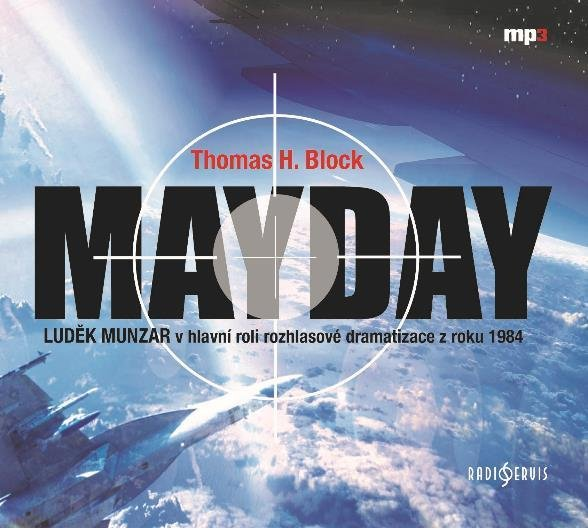Mayday - CDmp3 (Čte Luděk Munzar)