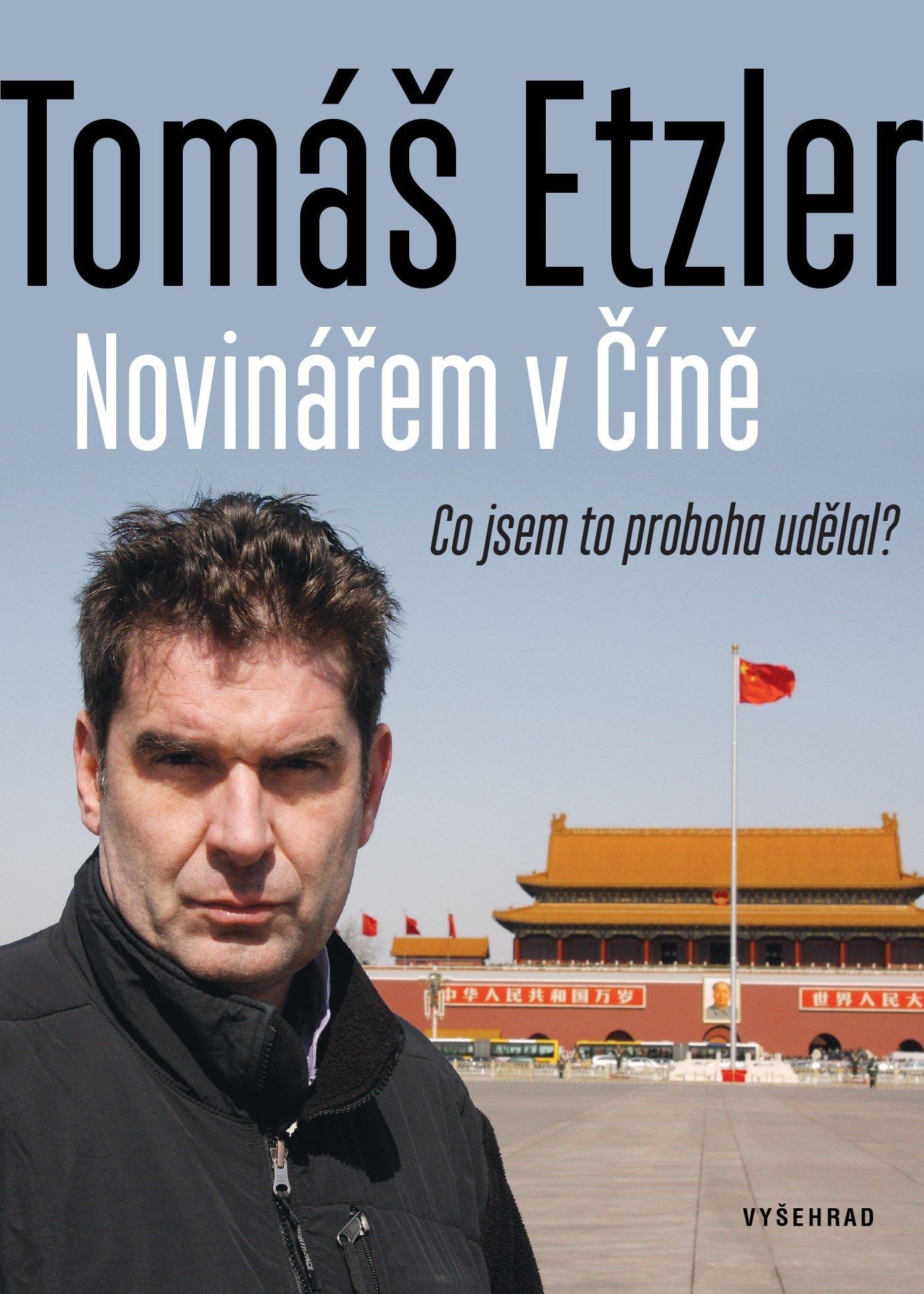 Novinářem v Číně